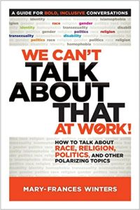 We Can't Talk About That at Work! book summary