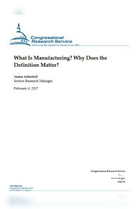 What Is Manufacturing? Why Does the Definition Matter? summary