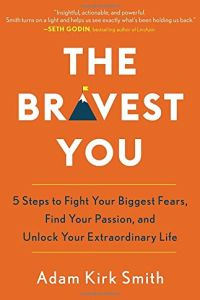 The Bravest You book summary