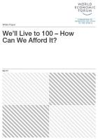 We'll Live to 100 – How Can We Afford It?