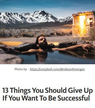 Image of: 13 Things You Should Give Up If You Want To Be Successful