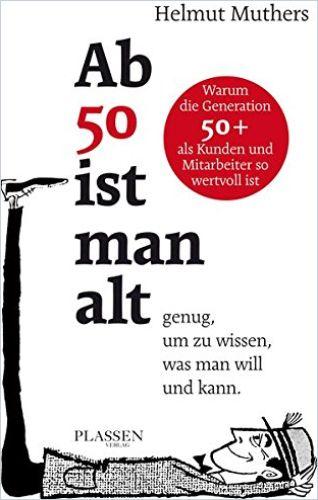 Image of: Ab 50 ist man alt … genug, um zu wissen, was man will und kann