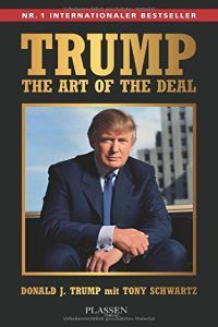 Trump: The Art of the Deal Buchzusammenfassung