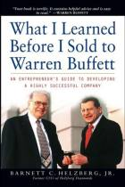 What I Learned Before I Sold to Warren Buffett