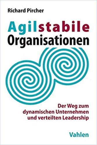 Image of: Agilstabile Organisationen