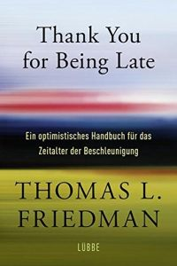 Thank You for Being Late Buchzusammenfassung