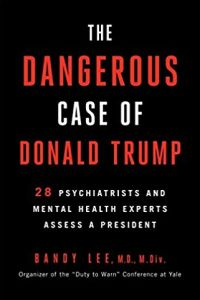 The Dangerous Case of Donald Trump book summary