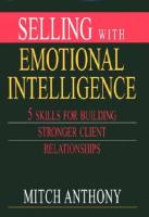 Selling with Emotional Intelligence book summary