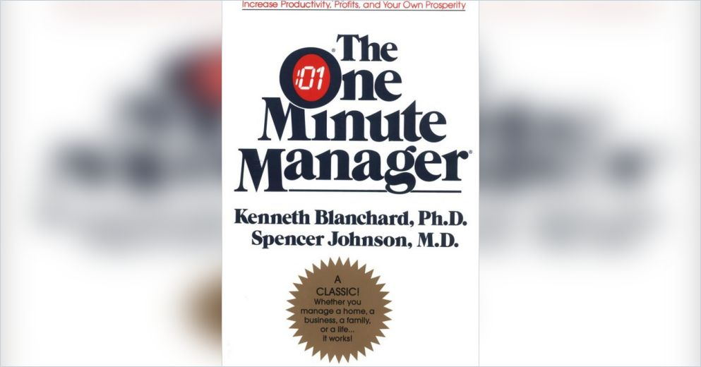 The One Minute Manager Free Review By Kenneth Blanchard And