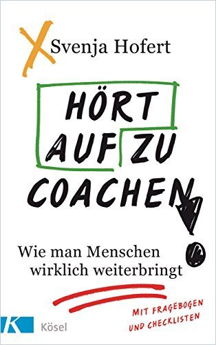 Image of: Hört auf zu coachen!