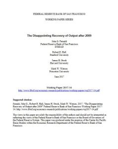 The Disappointing Recovery of Output after 2009