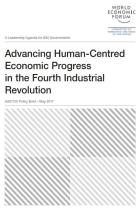 Advancing Human-Centred Economic Progress  in the Fourth Industrial Revolution