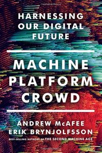 Machine, Platform, Crowd book summary