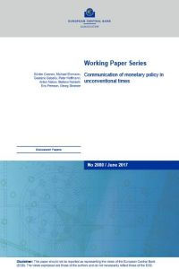 Communication of Monetary Policy in Unconventional Times summary