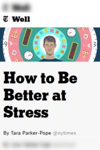 How to Be Better at Stress summary