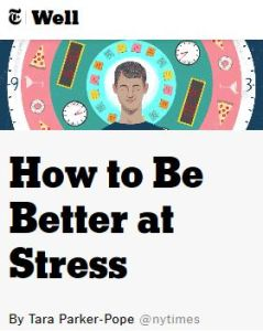 How to Be Better at Stress