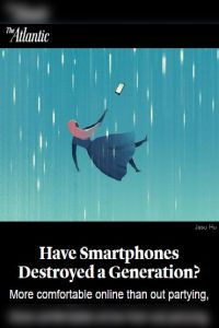 Have Smartphones Destroyed a Generation? summary