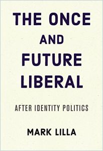 The Once and Future Liberal book summary