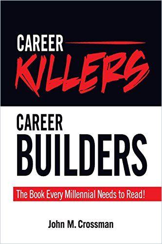 Image of: Career Killers, Career Builders