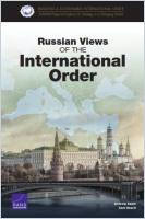 Russian Views of the International Order