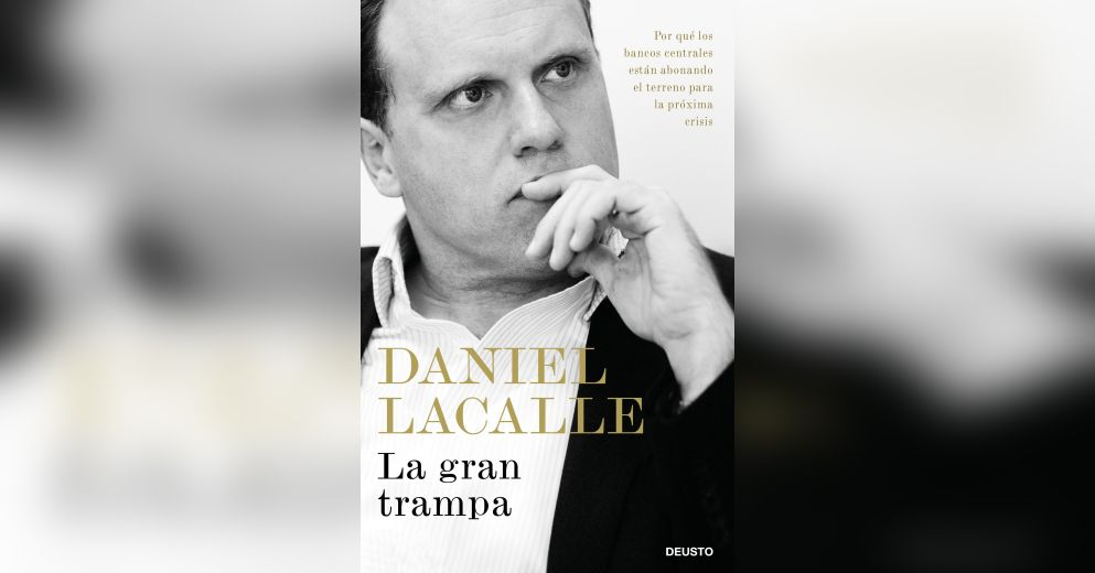 Image result for daniel lacalle la gran trampa