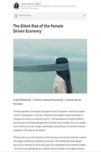 The Silent Rise of the Female Driven Economy summary