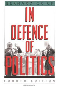 In Defence of Politics book summary