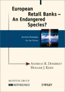 European Retail Banks - An Endangered Species? book summary