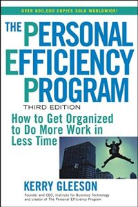 The Personal Efficiency Program book summary