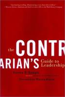A Contrarian's Guide to Leadership book summary