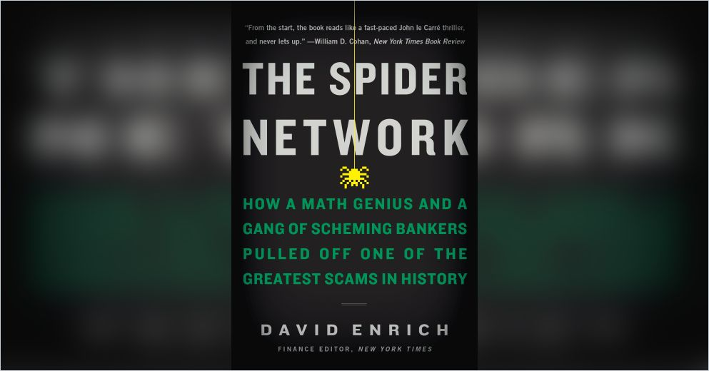The Spider Network Free Summary by David Enrich