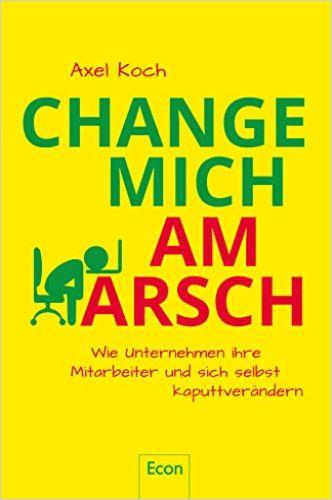Image of: Change mich am Arsch
