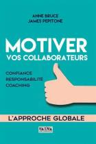 Motiver vos collaborateurs