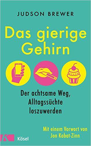 Image of: Das gierige Gehirn