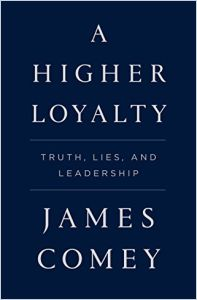 A Higher Loyalty book summary