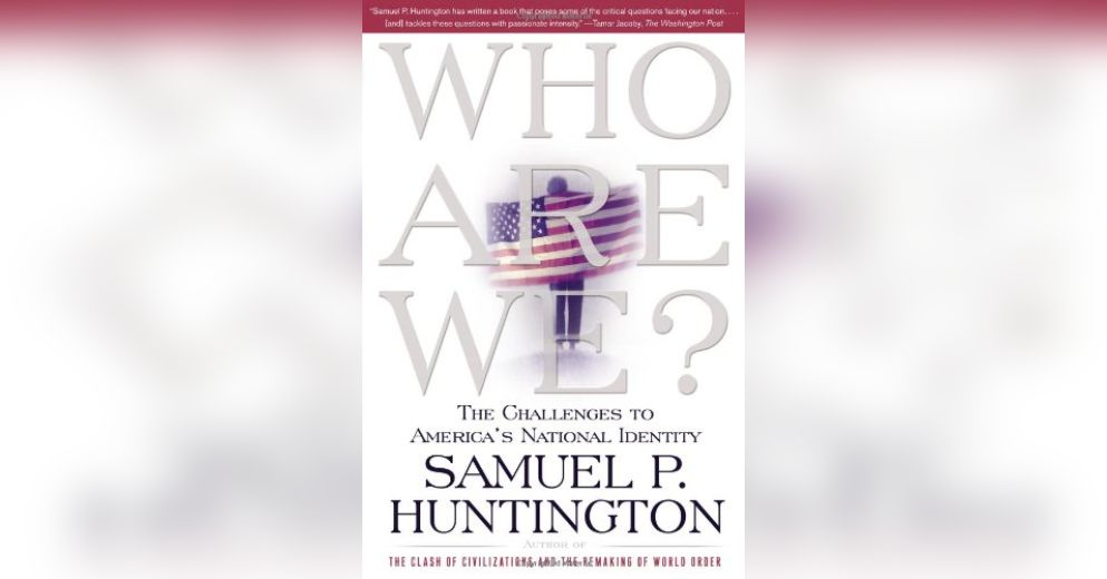 Who are we summary samuel p huntington pdf download fandeluxe Images