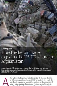 How the heroin trade explains the US-UK failure in Afghanistan summary