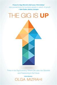 The Gig Is Up book summary