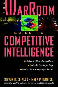 The War Room Guide to Competitive Intelligence book summary