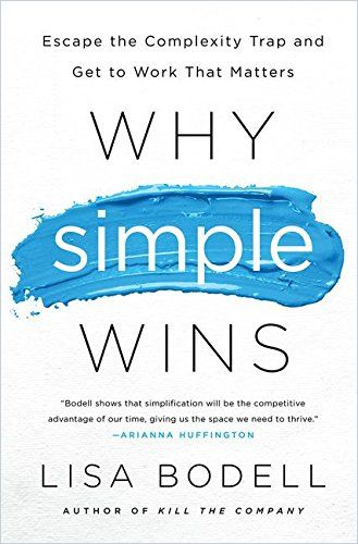 Image of: Why Simple Wins