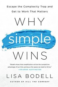 Why Simple Wins book summary