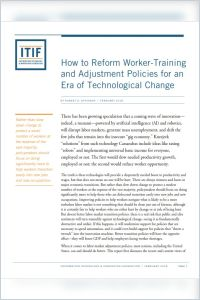 How to Reform Worker-Training and Adjustment Policies for an Era of Technological Change summary