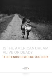 Is the American dream alive or dead? summary