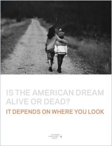 Is the American dream alive or dead?
