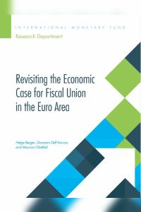 Revisiting the Economic Case for Fiscal Union in the Euro Area summary