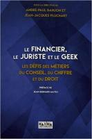 Le financier, le juriste et le geek