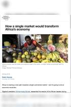 How a Single Market Would Transform Africa's Economy