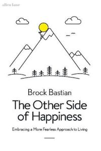 The Other Side of Happiness book summary