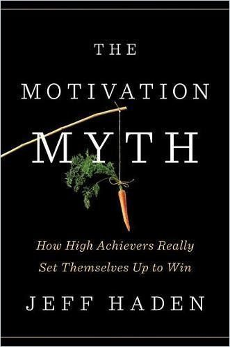 Image of: The Motivation Myth
