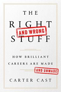The Right – and Wrong – Stuff book summary